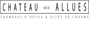 Château des Allues book bed and breakfast or cottages, official website